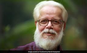 Former ISRO scientist Nambi Narayanan, once a accused now honoured  Padma Bhushan